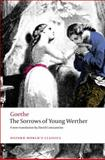 The Sorrows of Young Werther, Johann Wolfgang von Goethe and David Constantine, 0199583021