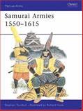 Samurai Armies 1550-1615, Stephen Turnbull, 085045302X