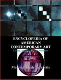Encyclopedia of Contemporary American Art : Living Artists and Art Business, De Lafayette, Maximillien, 0939893029