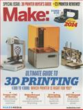 Make: Ultimate Guide to 3D Printing 2014, , 1457183021