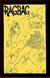 Ragbag, Elisabeth Stevens, 1936343029