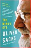 The Mind's Eye, Oliver Sacks, 0307473023