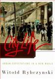 City Life, Witold Rybczynski, 0684813025