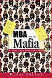 MBA for the Mafia, Kunal Sharma, 1482823020