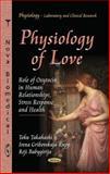 Physiology of Love, Toku Takahashi and Irena Gribovskaja-Rupp, 1624173020