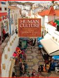 Human Culture : Highlights of Cultural Anthropology, Ember, Melvin R. and Ember, Carol R., 0205253024