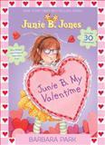 Junie B. My Valentime, Barbara Park, 0385373023