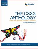 The CSS3 Anthology : Take Your Sites to New Heights, Andrew, Rachel, 0987153021