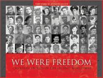 We Were Freedom, Dominion Institute Staff, 1554703026