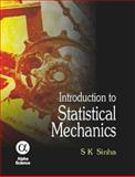 Introduction to Statistical Mechanics, Sinha, S. K., 1842653024