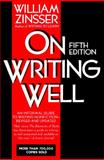 On Writing Well, Zinsser, William K., 0062733036