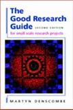 The Good Research Guide, Martyn Denscombe, 0335213030