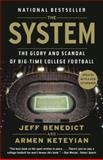 The System, Jeff Benedict and Armen Keteyian, 0345803035