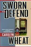 Sworn to Defend, Carolyn Wheat, 0425163032