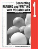 Connecting Reading and Writing with Vocabulary : Book 1, Curriculum Associates, 0760923035