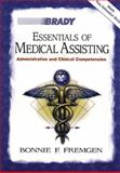 Essentials of Medical Assisting : Administrative and Clinical Competencies with Software, Fremgen, Bonnie F., 0835953033