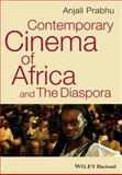 Contemporary Cinema of Africa and the Diaspora, Prabhu, Anjali, 1405193034
