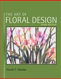 The Art of Floral Design, Hunter, Norah T., 1418063037