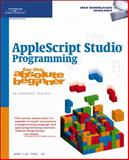 AppleScript Studio Programming for the Absolute Beginner, Jr.  Jerry Lee Ford, 1598633031