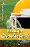 Back-Up Quarterback, Eleanor Robins, 1616513039