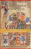 Saints and Scholars : New Perspectives on Anglo-Saxon Literature and Culture, , 184384303X