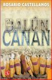Balun-Canan, Rosario Castellanos, 968168303X