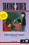 Taking Sides Educational Issues, James Wm. Noll, James Noll, 0072933038