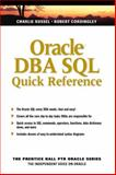 Oracle DBA SQL Quick Reference, Russel, Charlie and Cordingley, Robert, 0131403036