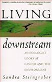 Living Downstream, Sandra Steingraber, 0201483033