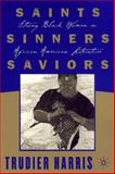 Saints, Sinners, Saviors 9780312293031