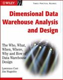 Rapid Data Warehouse Design : User-Focused Techniques for Designing Dimensional Data Warehouses, Corr, Lawrence and Stagnitto, Jim, 047053303X