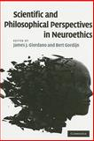 Scientific and Philosophical Perspectives in Neuroethics, , 0521703034