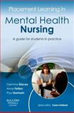 Placement Learning in Mental Health Nursing : A Guide for Students in Practice, , 0702043036