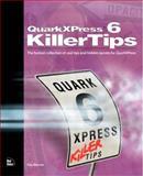 Quark X Press 6 Killer Tips, Eda Napp and Eda Warren, 0735713030