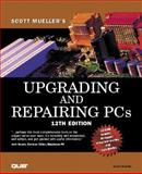 Upgrading and Repairing PCs, Mueller, Scott, 0789723034