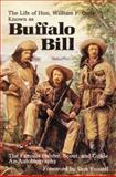 The Life of Hon. William F. Cody, William F. Cody, 0803263031