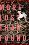 More Lost Than Found, Jared Howard Herd, 1400203031