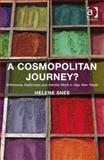 A Cosmopolitan Journey? : Difference Distinction and Identity Work in Gap Year Travel, Snee, Helene, 1409453030
