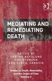 Mediating and Re-Mediating Death, , 1472413032