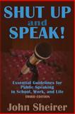 Shut up and Speak!, John Sheirer, 1483923037