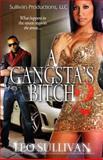 A Gangsta's Bitch Pt. 2, Leo Sullivan, 149429303X