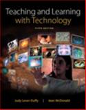 Teaching and Learning with Technology, Lever-Duffy, Judy and McDonald, Jean, 0133783030