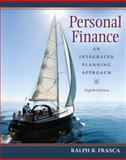 Personal Finance : An Integrated Planning Approach, Frasca, Ralph R., 0136063039