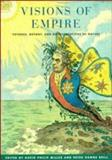 Visions of Empire : Voyages, Botany, and Representations of Nature, , 0521483034
