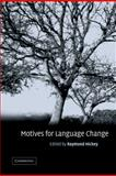 Motives for Language Change, , 0521793033