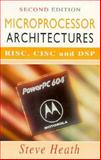 Microprocessor Architectures RISC, CISC and DSP, Heath, Steve, 0750623039
