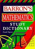 Barron's Mathematics Study Dictionary, Frank Tapson and Robert A. Atkins, 0764103032