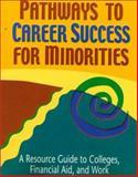 Pathways to Career Success for Minorities 9780894343032