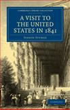 A Visit to the United States in 1841, Sturge, Joseph, 1108003036