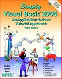 Simply Visual Basic 2008, Deitel and Associates Inc. Staff and Deitel, Paul, 0136053033